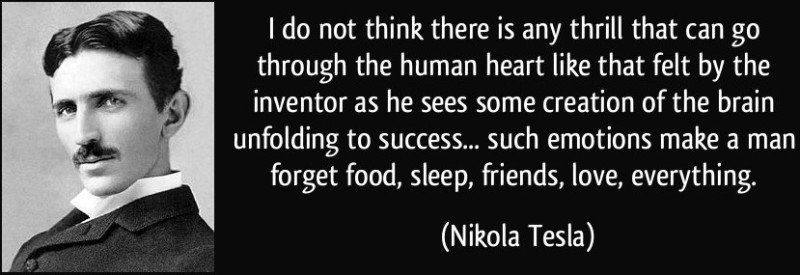 quote-i-do-not-think-there-is-any-thrill-that-can-go-through-the-human-heart-like-that-felt-by-the-nikola-tesla-183682